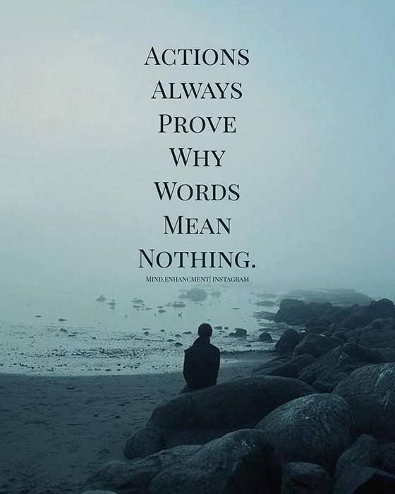 Inspirational Positive Quotes :Actions Always Prove Why