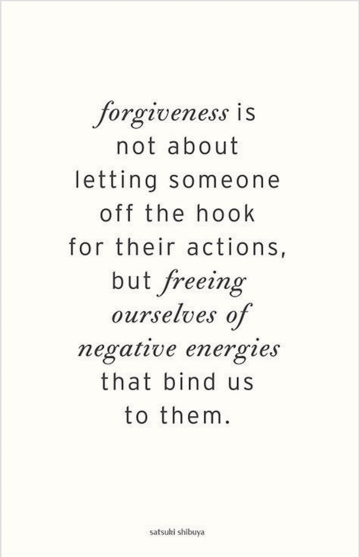 Top 25 Forgiveness Quotes (you Forgive Someone For Your