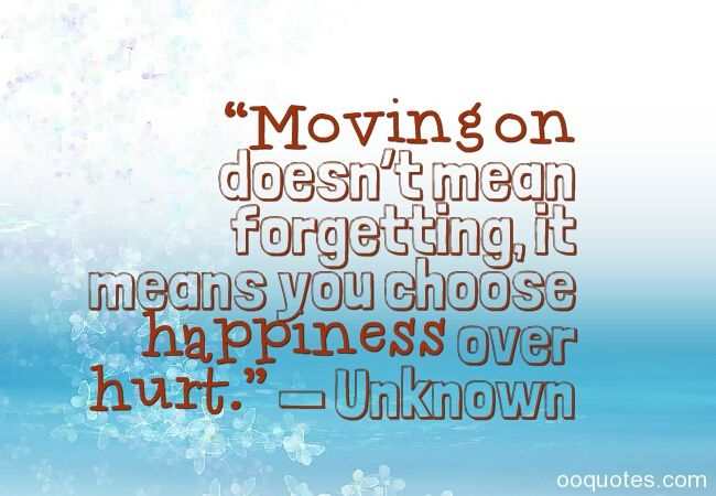 Breaking Up And Moving On Quotes :moving on quotes,letting