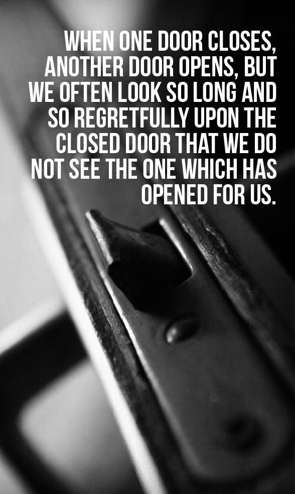 Breaking Up And Moving On Quotes :u201cWhen One Door Closes, Another Door  Opens, But We Often Look So Long And So Re...   QuotesViral.net | Your  Number One ...
