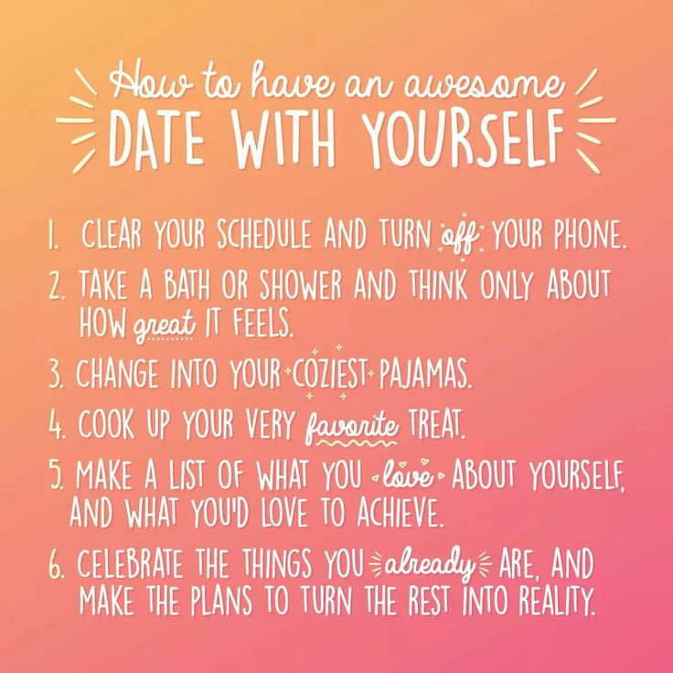 How To Have An Awesome Date With Yourself Famous Quotes For