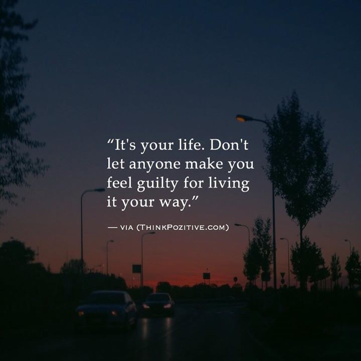 Inspirational Positive Quotes :It's Your Life. Don't Let
