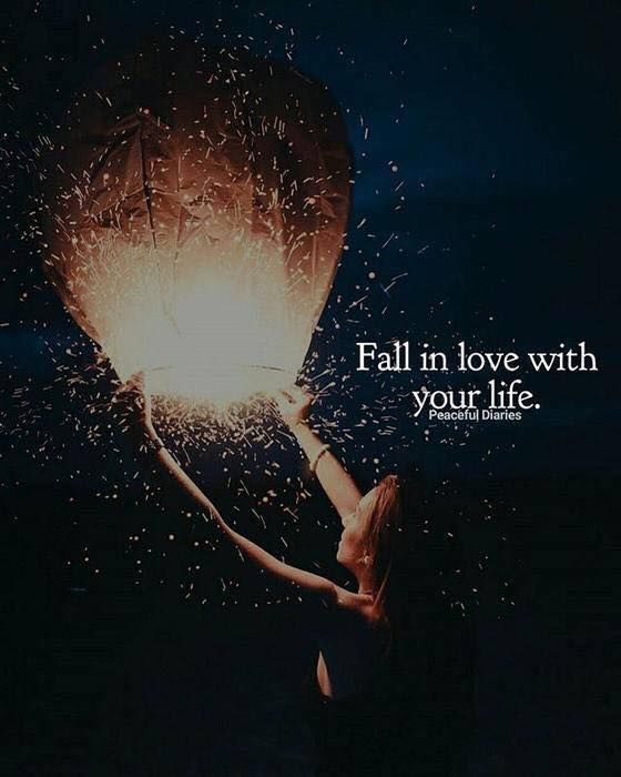 Inspirational Positive Quotes :Fall In Love With Your Life