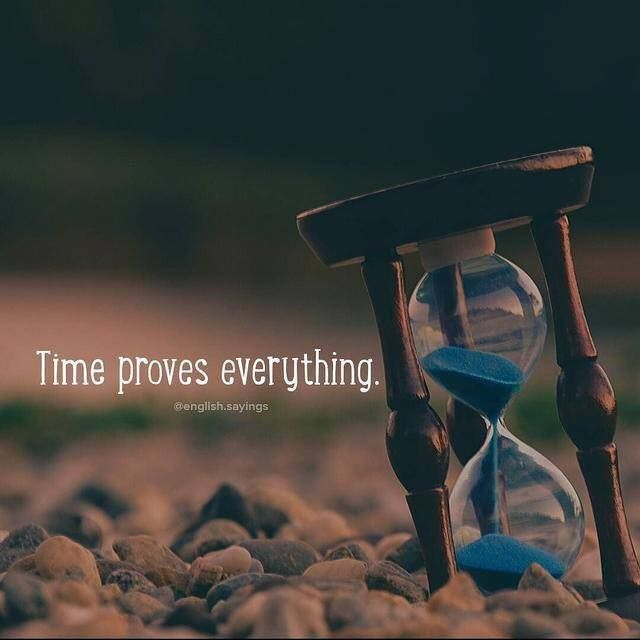 Inspirational Positive Quotes :Time proves everything ...