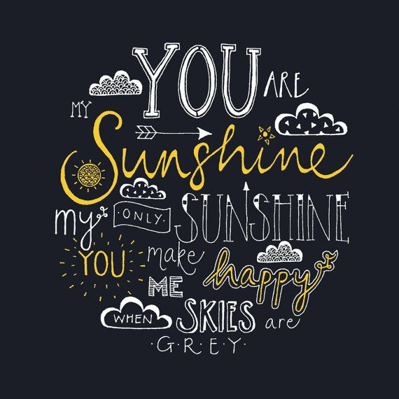 Soulmate Quotes Hand Lettered Typography Print You Are My Sunshine