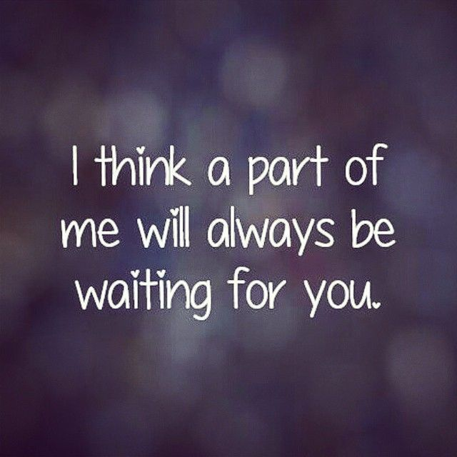 Love Soulmate Quotes Waiting For You Pictures Photos And Images